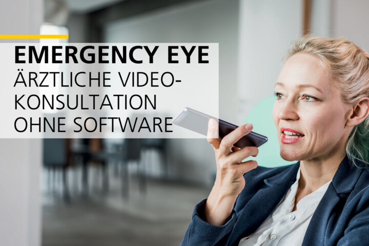Die Schweizer Post – Emergency Eye – Ärztliche Video-Konsultation ohne Software